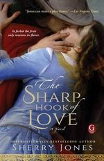 The Sharp Hook of Love - Sherry Jones