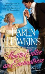 How to Entice an Enchantress : The Duchess Diaries - Karen Hawkins