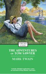 The Adventures of Tom Sawyer : Enriched Classics - Mark Twain