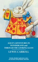 Alice's Adventures in Wonderland and Through the L : Enriched Classics - Lewis Carroll