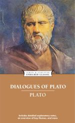Dialogues of Plato : Enriched Classics - Plato
