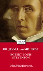 Dr. Jekyll and Mr. Hyde : Enriched Classics - Robert  Louis Stevenson
