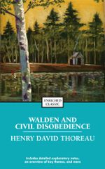 Walden and Civil Disobedience : Enriched Classics - Henry David Thoreau