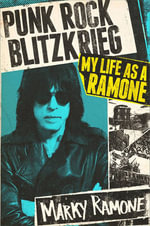 Pulsating to the Backbeat : Behind the Ramones - Marky Ramone