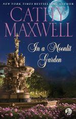 In a Moonlit Garden - Cathy Maxwell