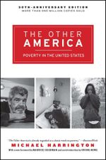 The Other America : Poverty in the United States - Michael Harrington