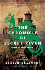 The Chronicle of Secret Riven : Keeper of Tales Trilogy: Book Two - Ronlyn Domingue