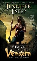 Heart of Venom : Elemental Assassin - Jennifer Estep