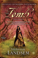 The Tomb : A Novel of Martha - Stephanie Landsem