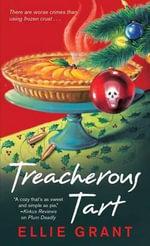 Treacherous Tart - Ellie Grant