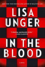 In the Blood : No - Lisa Unger