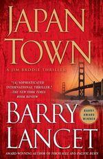 Japantown : A Thriller - Barry Lancet