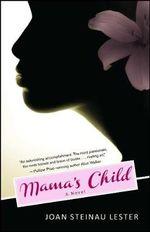 Mama's Child : No - Joan Steinau Lester