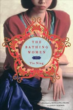 The Bathing Women - Tie Ning