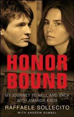 Honor Bound - Raffaele Sollecito