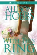 With This Ring : A Novel - Allison Hobbs
