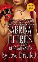 By Love Unveiled - Deborah Martin