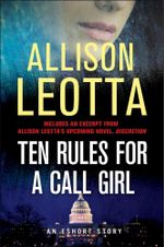 Ten Rules for a Call Girl : An eShort Story - Allison Leotta