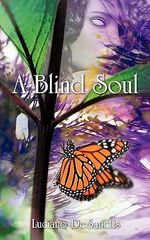 A Blind Soul - Luciano Desanctis
