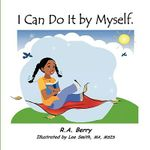 I Can Do It by Myself - R. a. Berry