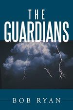 The Guardians - Bob Ryan