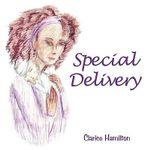 Special Delivery - Clarice Hamilton