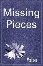 Missing Pieces - Not Available