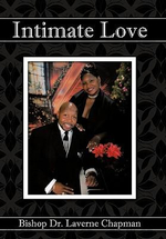 Intimate Love - Laverne, Bishop, Dr. Chapman