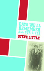 Days We'll Remember All Our Lives - Steve Little