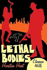 Lethal Bodies : Houston Heat - CLARENCE WILLS