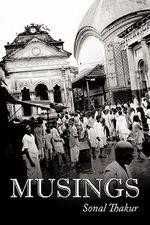 Musings - Sonal Thakur