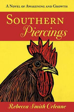 Southern Piercings :  A Prayer Journal for Teachers - Rebecca Smith, Ph.D. Orleane