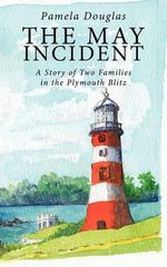 The May Incident - Pamela Douglas