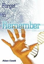 Forget to Remember - Alan Cook