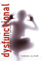 Dysfunctional : The Root of Betrayal - Tameka Oliver