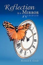 Reflection in a Mirror - Richard S. Conde
