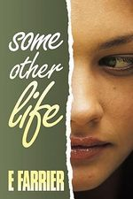 Some Other Life : A United States Department of the Army's Civilian ... - E. Farrier