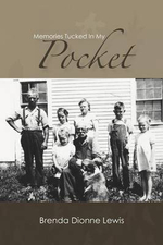 Memories Tucked in My Pocket - Brenda Dionne Lewis