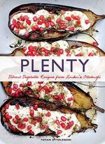 Plenty : Vibrant Recipes from London's Ottolenghi - Yotam Ottolenghi