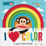 Julius : I Love Color - Sara Gillingham
