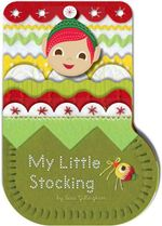My Little Stocking - Sara Gillingham