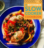 Mediterranean Slow Cooker - Diane Phillips