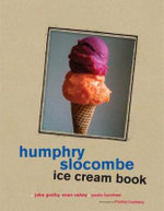 Humphry Slocombe Ice Cream Book - Jake Godby