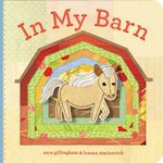 In My Barn - Sara Gillingham