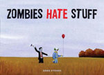 Zombies Hate Stuff - Greg Stones