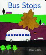 Bus Stops 2013 - Taro Gomi