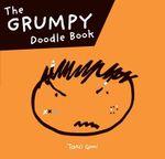 Grumpy Doodle - Taro Gomi