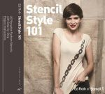 Stencil Style 101 : 25 Reusable Fashion Stencils with Step-by-Step Project Instructions - Ed Roth