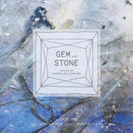 Gem and Stone : Jewels of Earth, Sea, and Sky - Jenifer Altman