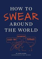 How to Swear Around the World - Toby Triumph